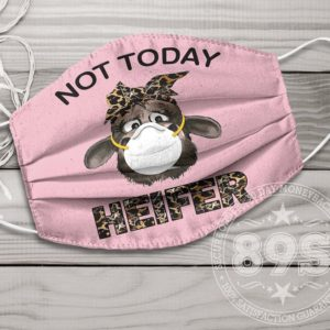 Not Today Heifer Cloth Face Mask