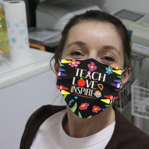 Teach Love Inspired Cloth Face Mask
