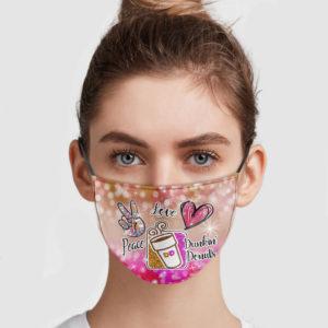 Peace Love Dunkin' Donuts Face Mask