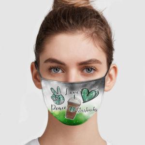 Peace Love Starbucks Face Mask
