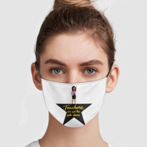Teachers We Get The Job Done Face Mask