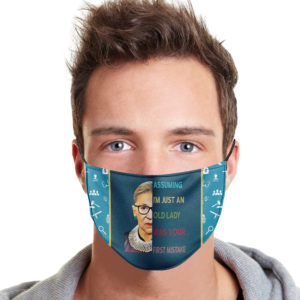 RBG – Assuming I'm Just An Old Lady Was Your First Mistake Face Mask
