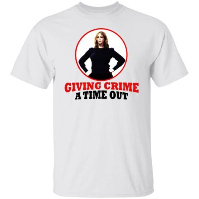 Good Girl – Giving Crime A Time Out Shirt