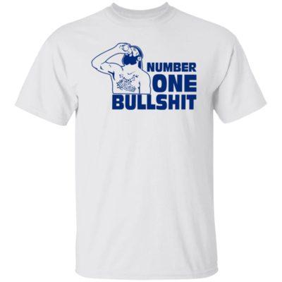Number One Bullshit Shirt