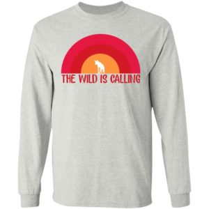 The Wild Is Calling Shirt