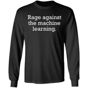 Rage Against The Machine Learning