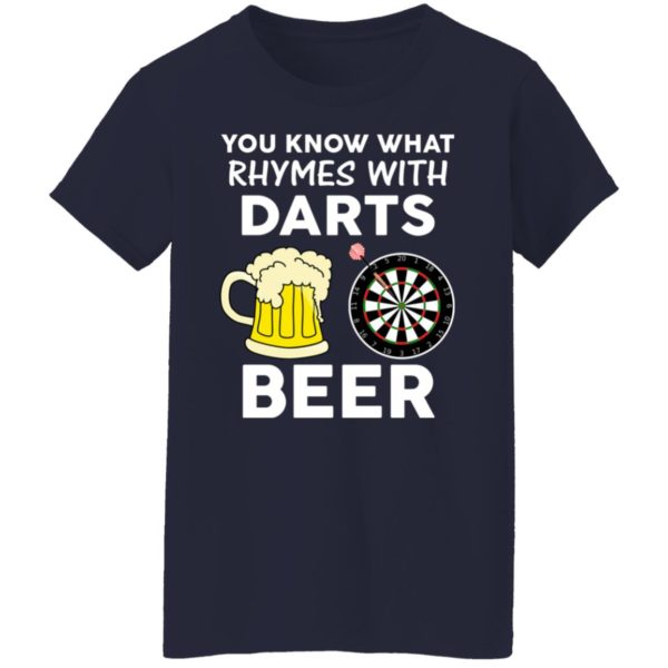 You Know What Rhymes With Darts Beer Shirt