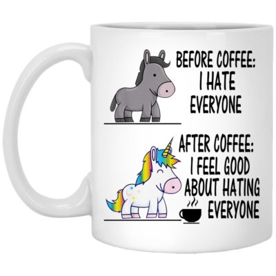 Unicorn – After Coffee I Feel Good About Hating Everyone Mugs