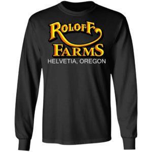 Roloff Farms Helvetia Oregon Shirt