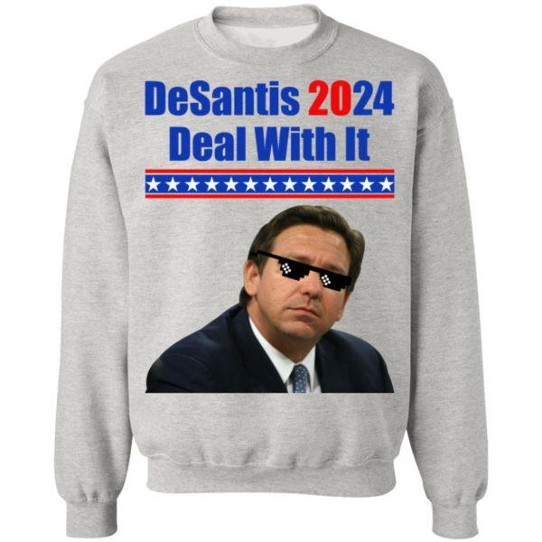 DeSantis 2024 Deal With It Shirt