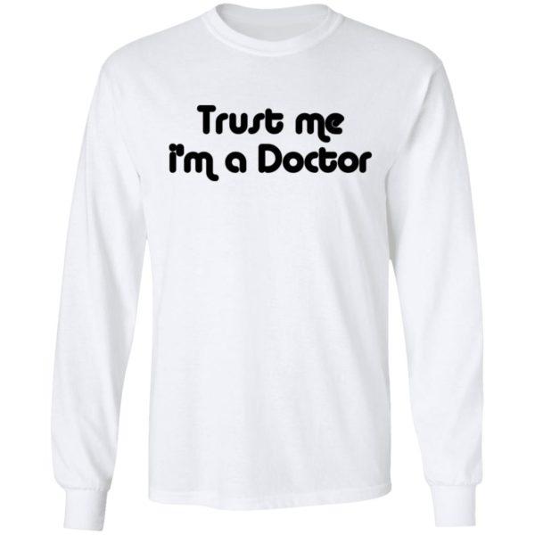Trust Me I'm A Doctor Shirt