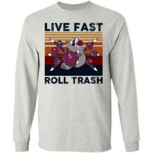 Raccoon – Live Fast Roll Trash Shirt