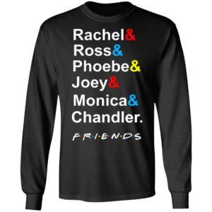 Rachel Ross Phoebe Joey Monica Chandler Friends Shirt