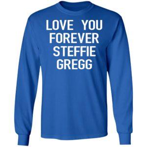 Raheem Sterling Love You Forever Steffie Gregg Shirt