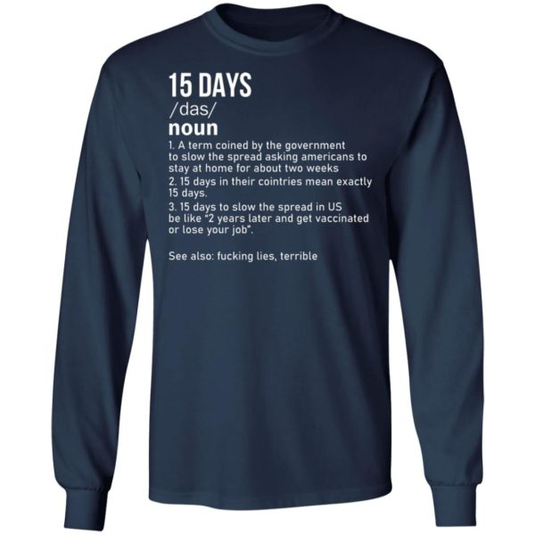 15 Days To Slow The Spread Shirt