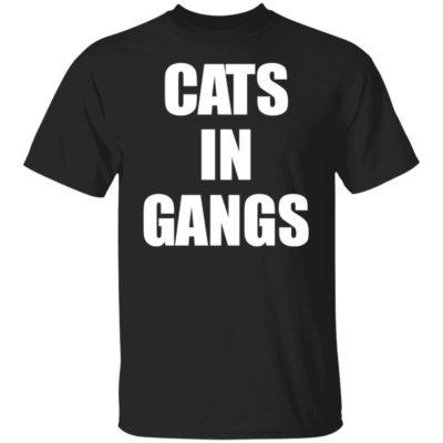 Cats In Gangs Shirt