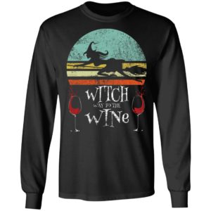 Witch Way To The Wine Shirt