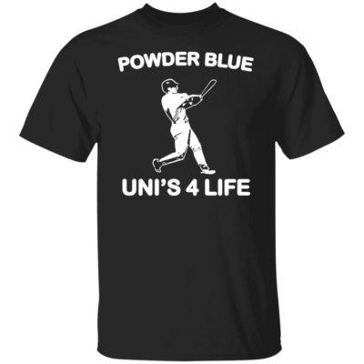 Powder Blue Uni's 4 Life Shirt