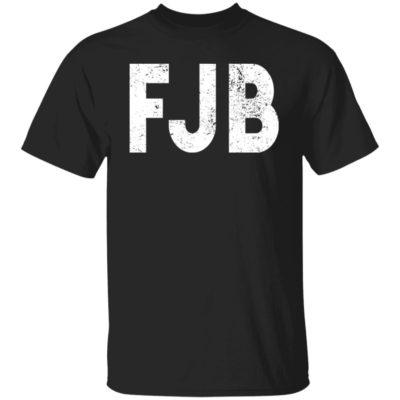 FJB Fuck Joe Biden Shirt