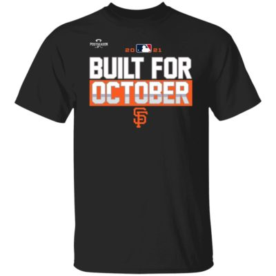 Sf Giants Built For October Shirt