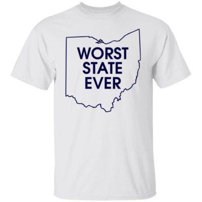 Ohio Worst State Ever Shirt