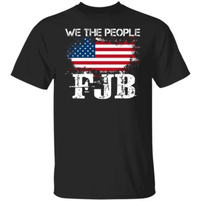 We The People FJB Shirt