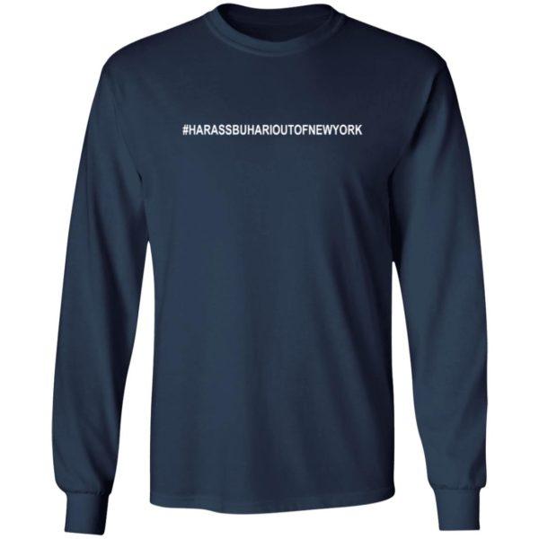 #HARASSBUHARIOUTOFNEWYORK Shirt