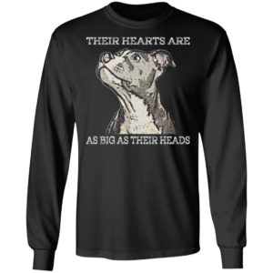 Their Hearts Are As Big As Their Heads Shirt